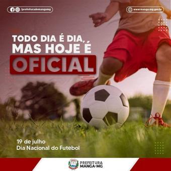 19 DE JULHO - DIA DO FUTEBOL